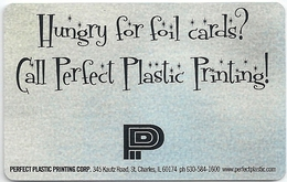 Perfect Plastic Printing Corp. Hungry For Foil Cards? - Tarjetas Telefónicas