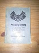 2 Leistungsbuch (carnet D'identité Et Performance)  BDM (Hitlerjugend Féminine) Trés Bon état / Sehr Guter Zustand - Documenti