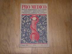 PRO MEDICO Revue N° 3 Année 1925 Lambiotte Médecine Clystère Guérisseurs D' Autrefois Médaille D' Occo Manne Des Hébreux - Geschiedenis