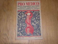 PRO MEDICO Revue N° 6 Année 1925 Lambiotte Médecine Périclès Eustache Deschamps Girardeau Controverses Médicales - Geschiedenis