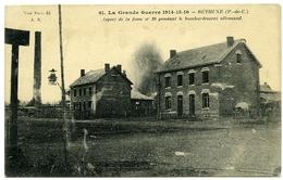62 : BETHUNE - LA GRANDE GUERRE 1914-6 : ASPECT DE LA FOSS NO. 10 PENDANT LE BOMBRDEMENT ALLEMAND - Bethune