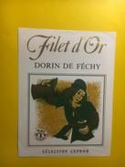 3726- Suisse Vaud Filet D'Or Dorin De Féchy - Etiquettes