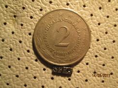 YUGOSLAVIA 2 Dinara 1981 # 5 - Yugoslavia