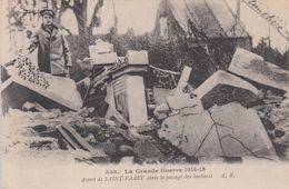 G , Cp , MILITARIA , La Grande Guerre De 1914-15 , Aspect De SAINT-VAAST Après Le Passage Des Barbares - War 1914-18