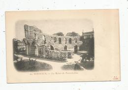 Cp , 33 , BORDEAUX , Les Ruines Du PALAIS - GALLIEN , Vierge , Dos Simple - Bordeaux