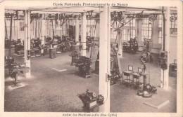 54 ECOLE NATIONALE PROFESSIONNELLE DE NANCY ATELIER DES MACHINES OUTILS / RUE CYFFLE - Nancy
