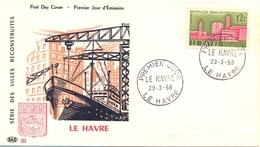 FDC SÉRIE DES VILLES RECONSTRUITES LE HAVRE  29-3-58 - 1950-1959