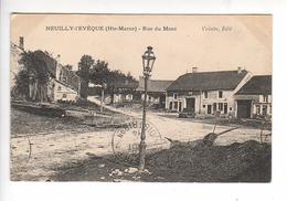 (n°93) CPA 52 NEUILLY L 'EVEQUE Rue Du Mont    1914 ---- 33 Eme Régiment Du Territorial - Neuilly L'Eveque