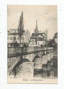 Cp , 77 , MELUN , Le Pont De Pierre , Vierge - Melun