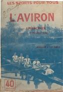 L AVIRON 1910 PAR MANCHON NECESSAIRE A TOUT RAMEUR - Sport