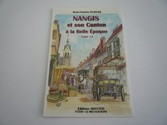 77 - NANGIS ET SON CANTON A LA BALLE EPOQUE TOME 14 PIERRE BROCHARD - RENÉ-CHARLES PLANCKE  -  AMATTEIS - Nangis