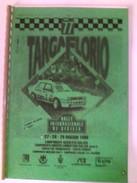 X 77 TARGA FLORIO 1993 CARNET DE BORD 1^TAPPA 106 PAG OTTIMO - Automobilismo - F1