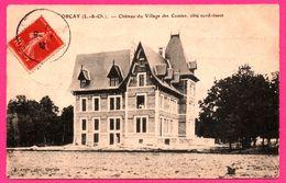Orcay - Château Du Village Des Comtes - Côté Nord-ouest - Édit. AUGER - 1907 - France