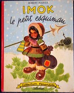 "Robert Marsia - IMOK Le Petit Esquimau - Collection   "" Farandole "" - Casterman - ( 1958 ) . - Martine"