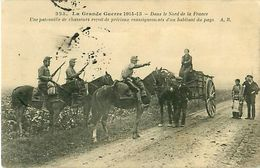 Cpa Grande Guerre 1914 - 15. Dans Le Nord De La France. Une Patrouille De Chasseurs..   Attelage - Guerre 1914-18