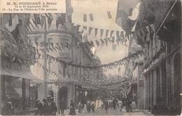19-BRIVE- MR POINCARE A BRIVE- RUE DE L'HÔTEL DE VILLE PAVOISEE - Brive La Gaillarde