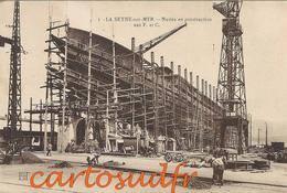 83 LA SEYNE SUR MER FL 1 NAVIRE EN CONSTRUCTION F.& C. TBE - La Seyne-sur-Mer