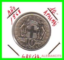 GRECIA -  GREECE  MONEDA  --  DE 10  DRACHMAI  AÑO 1968   -   Copper-Nickel, 30 Mm. - Grecia