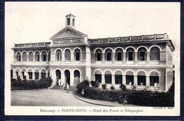 Dahomey PORTO-NOVO Hôtel Des Postes Et Télégraphes - Dahomey