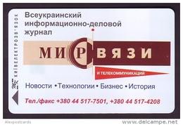 "UKRAINE 1998. KIEV. ""MIR SVIAZI"" MAGAZINE. Cat.- Nr. K165. 840 Units. Chip Thomson - Ukraine"
