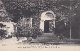 13---LA SAINTE BAUME--entrée De La Grotte---voir 2 Scans - France