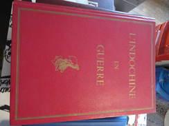 L'INDOCHINE EN GUERRE - GENERAL JEAN MARCHAND - 16 Hors Texte En Taille Douce Aquarelles Louis ROLLET - 1954 - Geographie