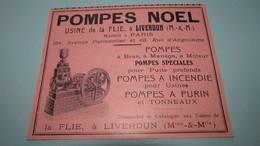 POMPES NOEL - USINE De La FLIE à LIVERDUN ( M.-&.M.) - POMPES A INCENDIE / POMPES A PURIN - PUBLICITE DE 1914. - Publicités