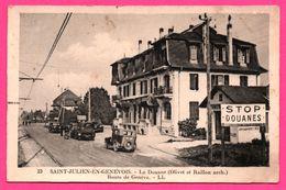 Saint Julien En Genevois - La Douane - Olivet Et Raillon - Route De Genève - Vieilles Voitures - L.L. - Saint-Julien-en-Genevois