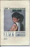 BT Bibliothèque De Travail-N°801-1er Mars 1975-Les Vaccinations (Recouvert D'un Protège Livre) - 12-18 Ans