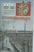 BT Bibliothèque De Travail-N°858-30 Février 1978-L'Ostréiculture En Charente-Maritime (Recouvert D'un Protège Livre) - Livres, BD, Revues