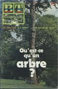 BT Bibliothèque De Travail-N°911-1er Octobre 1981-Qu'est-ce Qu'un Arbre ? (Recouvert D'un Protège Livre) - 12-18 Anni