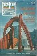BT Bibliothèque De Travail-N°918-20 Février 1982-Histoire Du Fer-Le Fer Et La Transformation Des Sociétés - 12-18 Ans
