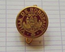 Broche Ville De Bordeaux  Blason - Militaria