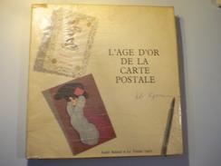 L'Age D'or De La Carte Postale Par Ado Kyrou  André Balland Et Le Terrain Vague 1966 - Livres