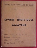 Ancien LIVRET INDIVIDUEL BOXEUR AMATEUR FEDERATION FRANCAISE DE BOXE RING AGENAIS 1967 - Kleding, Souvenirs & Andere