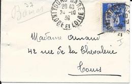 N° 368 TYPE I  FRANCE - TARIF DU 17.11.38 AU 31.11.39  - SUR   MIGNONETTE CACHET TOURS GARE 24.10.39 - Postmark Collection (Covers)