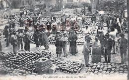 (84) Cavaillon - Le Marché Aux Melons - 2 SCANS - Cavaillon