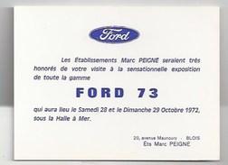 41 - BLOIS -  INVITATION 1972 - EXPOSITION VOITURES FORD - Ets MARC PEIGNÉ - 20 AVENUE MAUNOURY - Blois