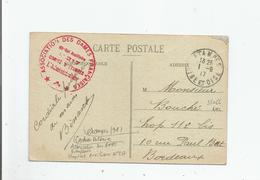 CACHET MILITAIRE HOPITAL AUXILIAIRE N° 217 COMITE D'ETAMPES DE L'ASSOCIATION DES DAMES FRANCAISES 1917 SUR CARTE POSTALE - Guerra Del 1914-18