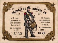 1 Carte De Visite Trade Card Souhait De Nouvel AN Garde-Civique De GAND  L'AN 1870 Gouden Opdruk Litho GENT - Cartes De Visite