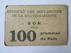 Bon Pour 100 Grammes De Pain-Syndicat Des Boulangers De La Haute-Garonne - Bons & Nécessité