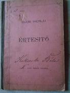 ZA18.4 Hungary Budapest Elementary School Bulletin Kukacska Bela  1898  Mester Utcza - Diplômes & Bulletins Scolaires