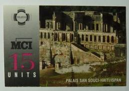 HAITI - Remote Memory - 15 Units - MCI - Palais San Souci - Haïti