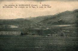 SAINT MARTIN SAINTE CATHERINE VUE GENERALE SUR LA VIGE LA ROUTE DU THEIL - Bourganeuf