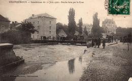 Inondations De 1910: Brèche Faite Par La Crue. - Chateauroux