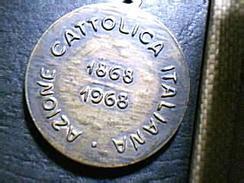 AZIONE CATTOLICA ITALIANA - 1868-1968 - Religione & Esoterismo