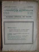 1929 Féd. Motocycliste Belge N°spécial Salon : SAROLEA - F.N. - GILLET - B.S.A - ARIEL - BOVY - SILVER-ARROW - NORTON - Motor Bikes