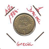GRECIA  -  GREECE -  MONEDA DE  1  DRACHMA   AÑO 1984 -   Nickel-Brass, 21 Mm. - Grecia
