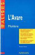 L'Avare De Molière (Résumé Analyse Personnages Biographie De L'auteur Jugement Bibliographie Etc.) - Livres, BD, Revues