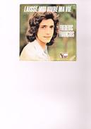 Frédéric François - Laisse Moi Vivre Ma Vie - Ma Vie C'est Toi - Vogue - Phot. P.P.P. Charles Ginoux De Fermon - Vinyl-Schallplatten